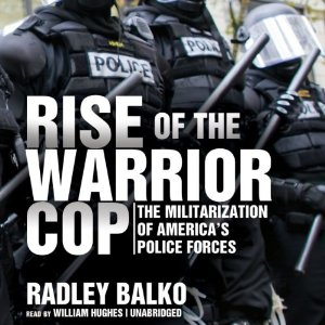 rise of warrior cop